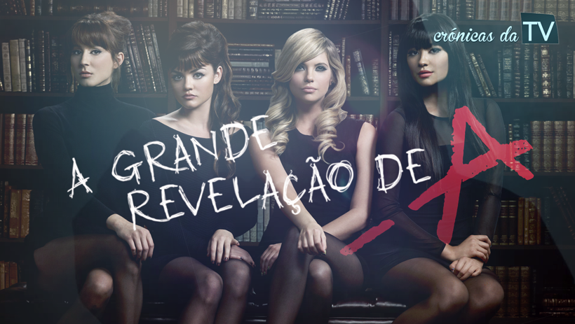 Pretty Little Liars 4 Inacreditáveis