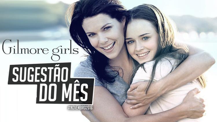 gilmore_girls_sugestao_mes