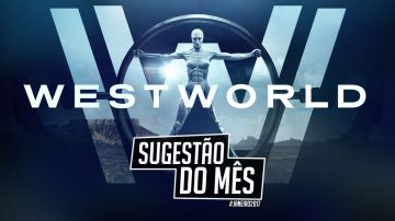 sugestao-do-mes-westworld