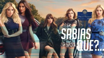 sabias-que-pretty-little-liars