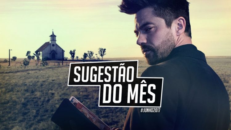 sugestao do mes preacher