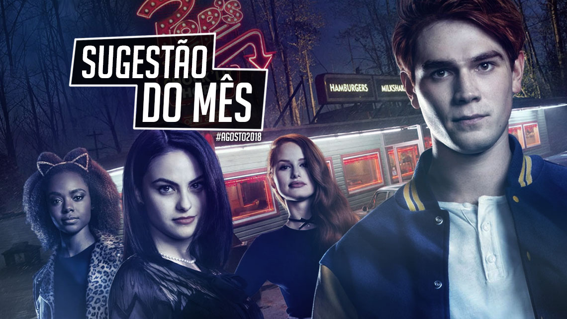 sugestao do mes riverdale