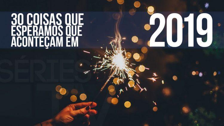 30 desejos 2019