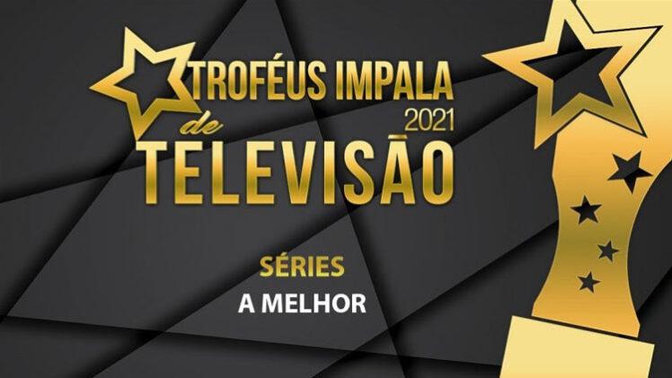 troféus televisão impala nomeados
