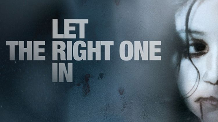 Let The Right One In Showtime