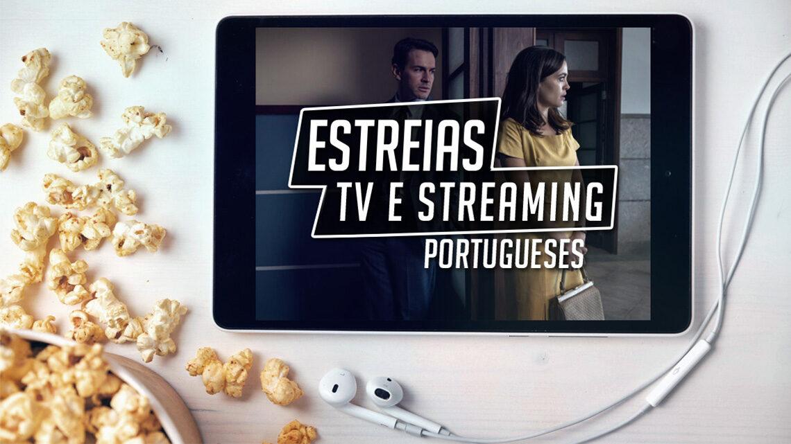 estreias tv streaming portugueses